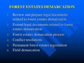 FOREST ESTATES DEMARCATION