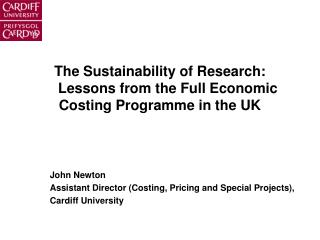 The Sustainability of Research:     Lessons from the Full Economic Costing Programme in the UK
