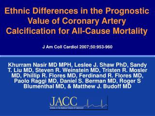Ethnic Differences in the Prognostic Value of Coronary Artery Calcification for All-Cause Mortality