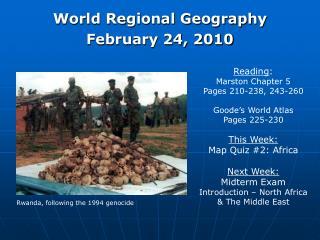 World Regional Geography February 24, 2010