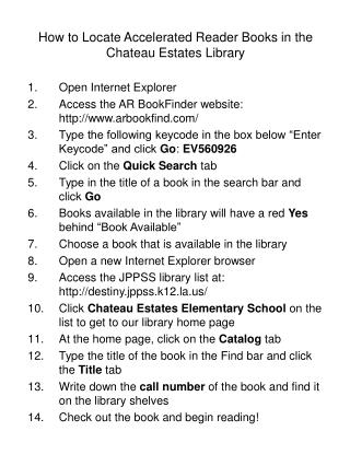 How to Locate Accelerated Reader Books in the Chateau Estates Library