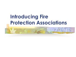 Introducing Fire Protection Associations