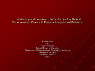 The Meaning and Perceived Effects of a Spiritual Retreat For Adolescent Males with Personal/Interpersonal Problems