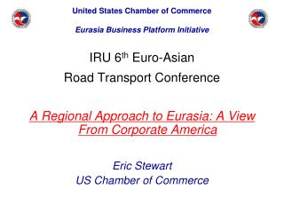 United States Chamber of Commerce Eurasia Business Platform Initiative
