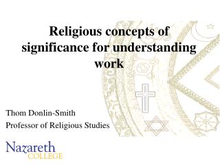 Religious concepts of significance for understanding work