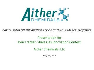 CAPITALIZING ON THE ABUNDANCE OF ETHANE IN MARCELLUS/UTICA