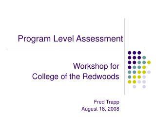 Program Level Assessment
