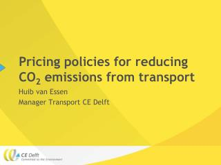 Pricing policies for reducing CO 2  emissions from transport
