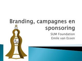 Branding, campagnes en sponsoring