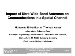 Impact of Ultra Wide-Band Antennas on Communications in a Spatial Channel