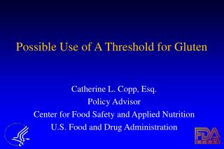Possible Use of A Threshold for Gluten