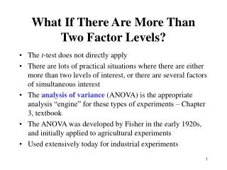 What If There Are More Than Two Factor Levels?