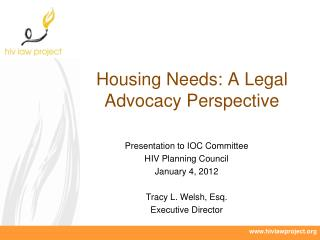 Housing Needs: A Legal Advocacy Perspective