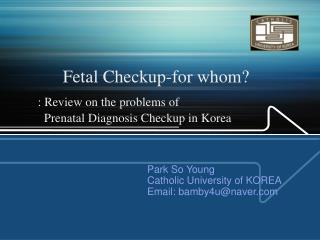 Fetal Checkup-for whom?