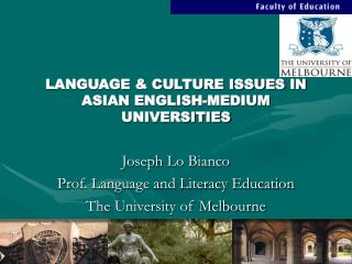 LANGUAGE & CULTURE ISSUES IN ASIAN ENGLISH-MEDIUM UNIVERSITIES
