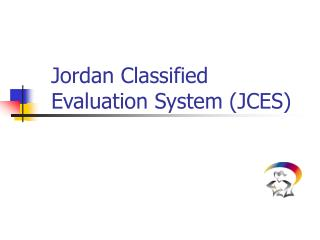 Jordan Classified Evaluation System (JCES)