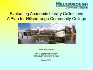 Evaluating Academic Library Collections A Plan for Hillsborough Community College