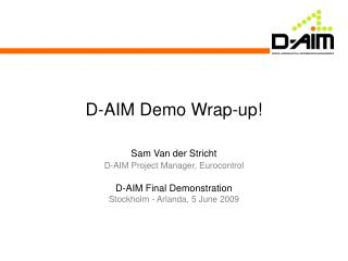 D-AIM Demo Wrap-up!