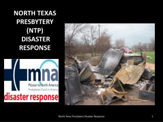 NORTH TEXAS PRESBYTERY (NTP)  DISASTER RESPONSE