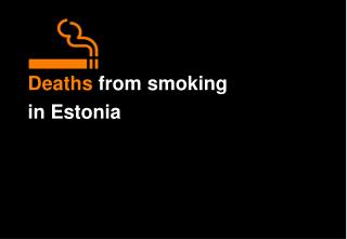 Deaths  from smoking