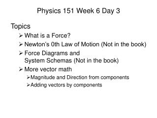 Physics 151 Week 6 Day 3