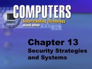 Chapter 13 Security Strategies and Systems