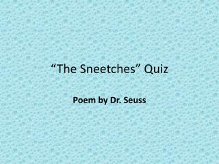 """The  Sneetches "" Quiz"