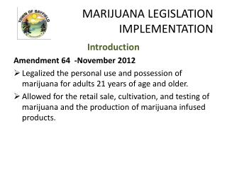 MARIJUANA LEGISLATION IMPLEMENTATION