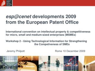 esp@cenet  developments 2009 from the European Patent Office