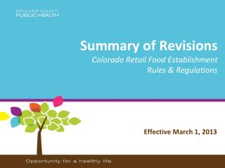 Summary of Revisions  Colorado Retail Food Establishment  Rules & Regulations