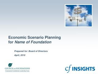 Economic Scenario Planning  for  Name of Foundation