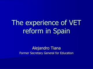 The experience of VET reform in Spain