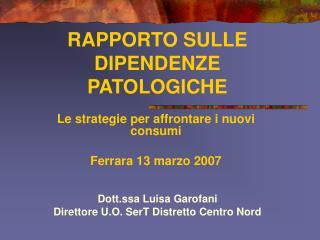 RAPPORTO SULLE DIPENDENZE PATOLOGICHE