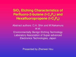 SiO 2  Etching Characteristics of Perfluoro-2-butene (l-C 4 F 8 ) and Hexafluoropropene (l-C 3 F 6 )