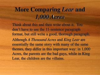 More Comparing  Lear  and  1,000 Acres