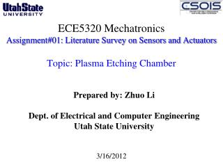 ECE5320 Mechatronics Assignment#01: Literature Survey on Sensors and Actuators  Topic: Plasma Etching Chamber