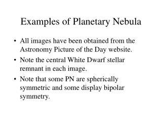 Examples of Planetary Nebula
