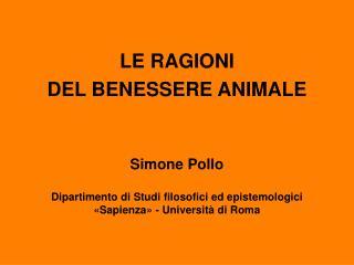 Simone Pollo Dipartimento di Studi filosofici ed epistemologici «Sapienza» - Università di Roma