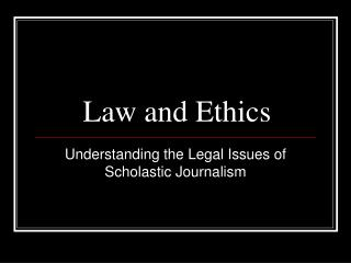 Law and Ethics