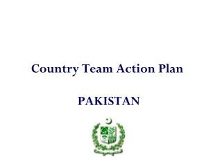 Country Team Action Plan  PAKISTAN