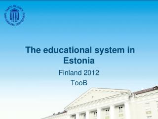 The educational system in Estonia