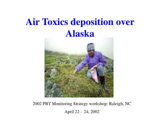 Air Toxics deposition over Alaska