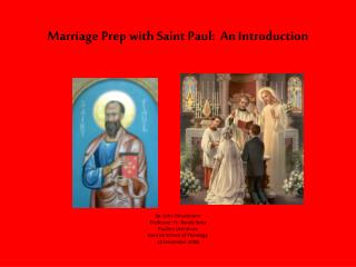 Marriage Prep with Saint Paul:  An Introduction