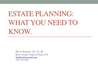ESTATE PLANNING: What you need to know.