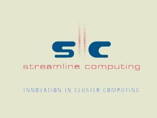 Distributed Resource Management and  Parallel Computation Dr Michael Rudgyard Streamline Computing Ltd