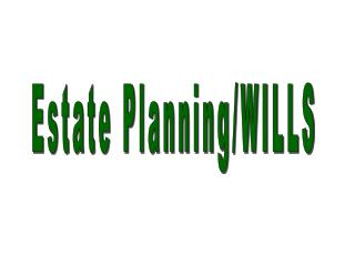 Estate Planning/WILLS