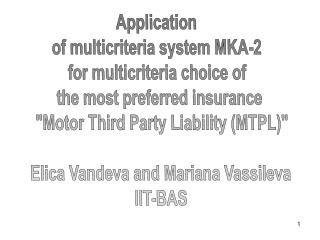 Application  of multicriteria system MKA-2  for multicriteria choice of  the most preferred insurance