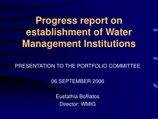 Progress report on establishment of Water Management Institutions
