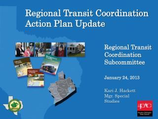Regional Transit Coordination Action Plan Update Regional Transit Coordination Subcommittee  January 24, 201