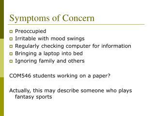 Symptoms of Concern